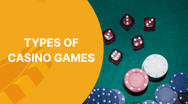 A Quick Overview of All Types of Casino Games